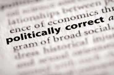 Politically Correct – The Dumbest Term in the World?